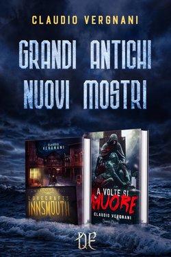 Claudio Vergnani – Grandi antichi. Nuovi mostri (2020)