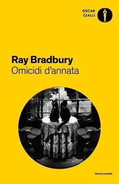 Ray Bradbury – Omicidi d'annata (2018)